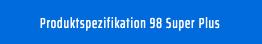 Button Super Plus Produktspezifikation